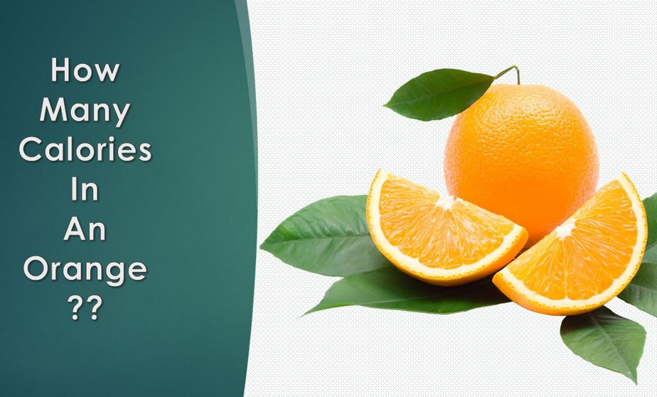 how many calories are in an orange nutrition facts the